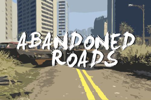 Abandoned Roads