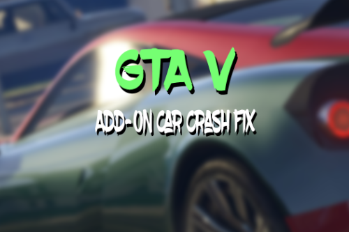 gameconfig.xml for Add-On Car Crash Fix (OUTDATED)