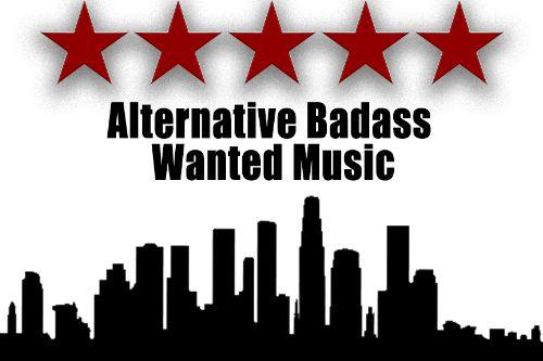 Alternative Badass Wanted Music