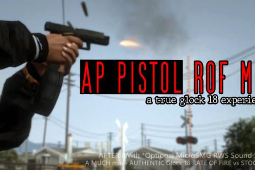 AP Pistol ROF MOD (True Glock 18 Experience)