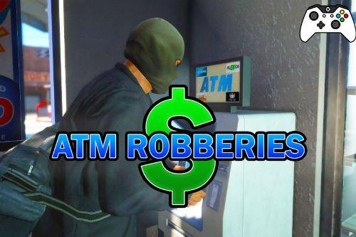 ATM Robberies (Controller Support)