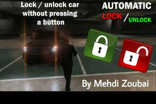 Automatic Lock / Unlock Car, Car lock system, lock and unlock vehicle without pressing a button
