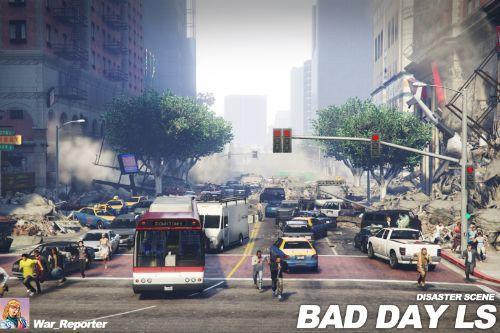 Bad Day LS [Scene]