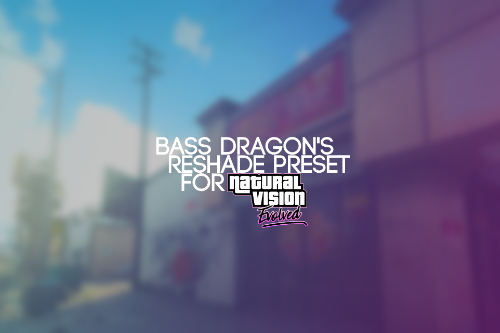 Bass Dragon's ReShade preset for NVE