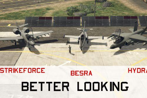 BESRA HYDRA STRIKEFORCE BETTER LOOKING