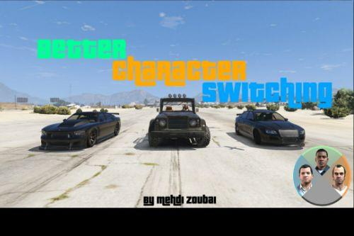 Better Character Switching In Car