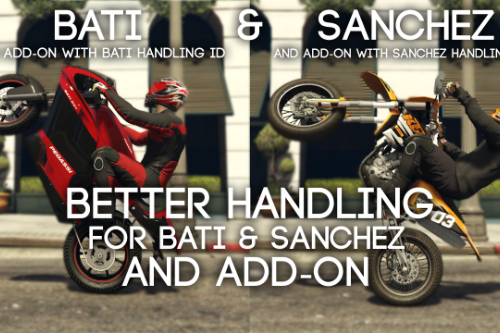 Better Handling for Sanchez / Bati / Add-on