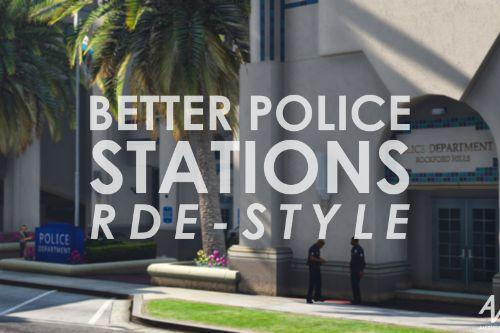 Better Police Stations (RDE-style)