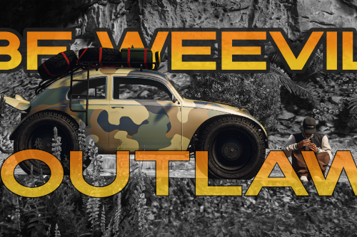 BF Weevil Outlaw [Add-On | Tuning | Liveries]