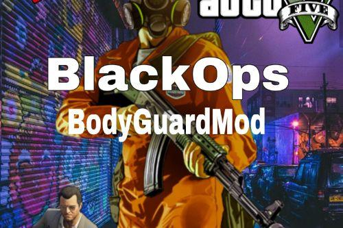 BlackOpsBodyGuardMod