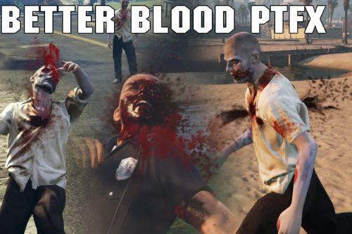 Bloodier blood particle FX & wounds