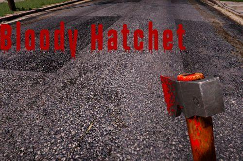 Enhanced Bloody Hatchet