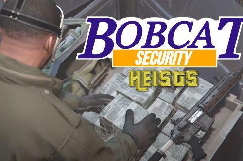 Bobcat Security Heist