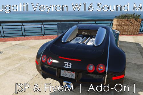 Bugatti Veyron W16 Sound Mod [SP & FiveM | Add-On]