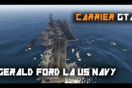 US Navy Carrier - General Ford [Map Editor]