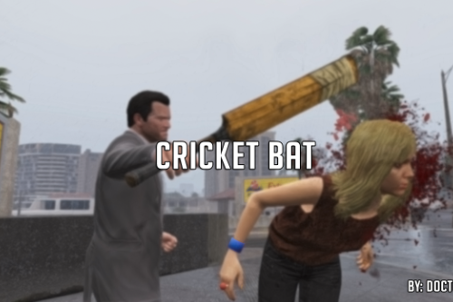 Cricket Bat [Replace]