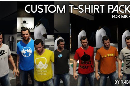 Custom T-Shirt Pack For Michael