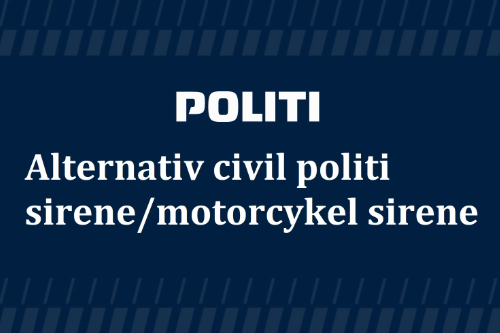 Danish unmarked alternative police siren / motorbike siren