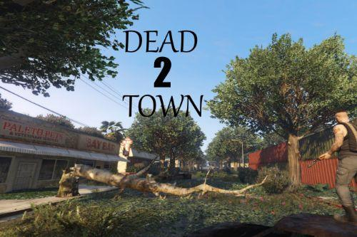 Dead Town 2
