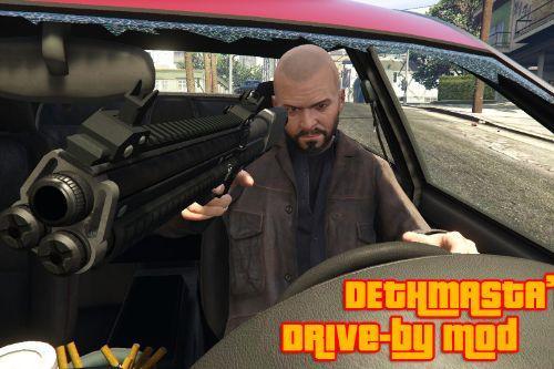 DethMasta's Drive-by Mod