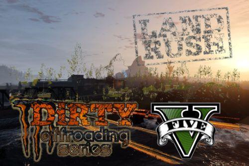 DiRTY LandRush V [Add-On]