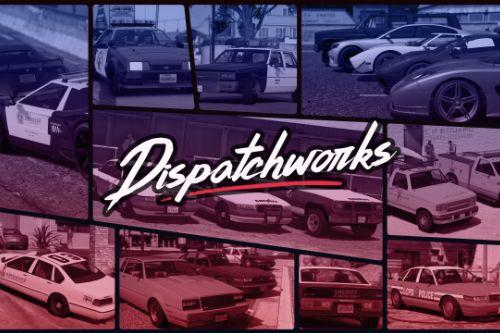Dispatchworks Pack [Add-On | OIV | Tuning | Liveries | Sounds]