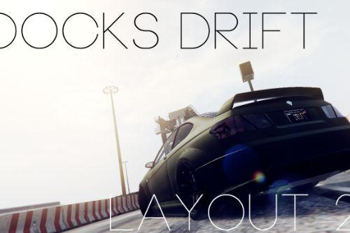 Docks Drift Layout 2