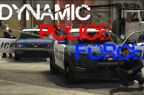 Dynamic Police Force