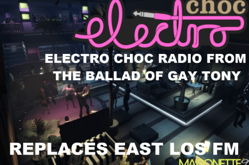 Electro-Choc from The Ballad of Gay Tony - (Replaces East Los FM)