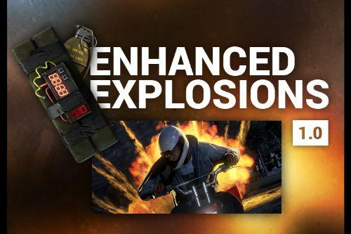 Enhanced Explosions