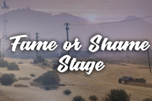 Fame or Shame Stage [Map Editor] or [Simple Trainer]