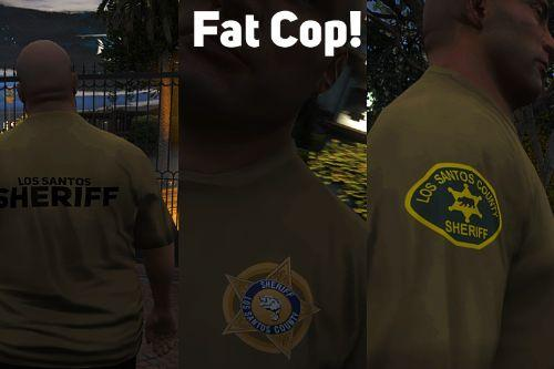 Fat Cop Ped (BCSO, LSPD, LSSD, SAST)