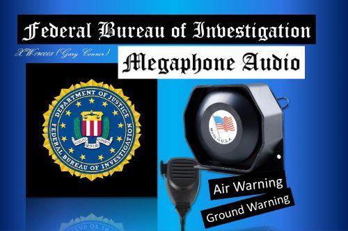 FBI U.S Government丨Air Megaphone Audio