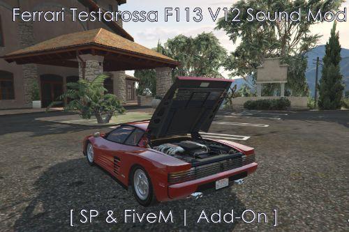 Ferrari Testarossa F113 V12 Sound Mod [ SP & FiveM | Add-On ]