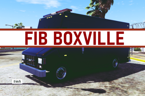 FIB SWAT Boxville [OUTDATED]