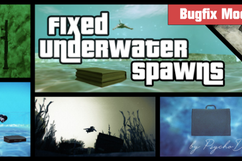 Fixed Underwater Spawns