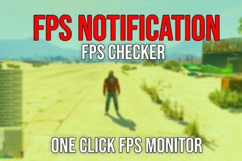 FPS Notification - A One Press FPS Checker