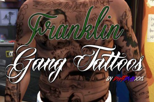 Franklin Gang Tattoos
