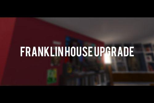 Franklin House Upgrade