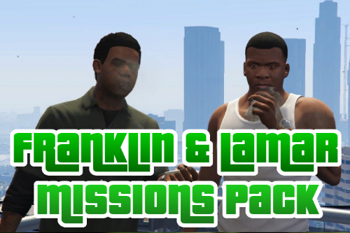 Franklin & Lamar Missions Pack [Build a Mission]