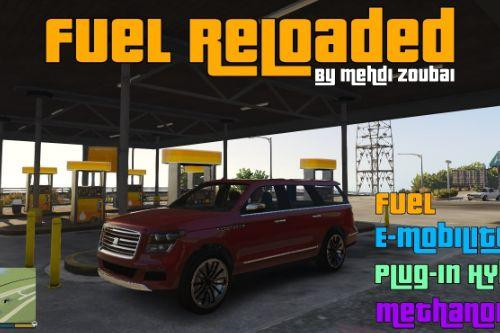 Fuel Reloaded, Electric, Hybrid, Methanol and normal Fuel cars, fuel in all vehicle types (8) and more.