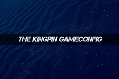 The Kingpin Gameconfig