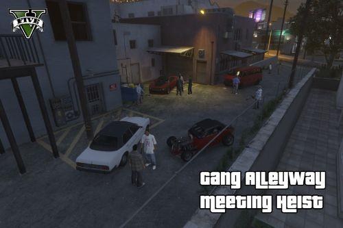 Gang Alleyway Meeting Heist [Map Editor]