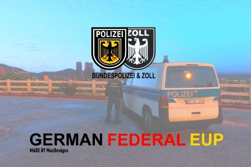 German Federal EUP [4K] | Bundespolizei & Zoll