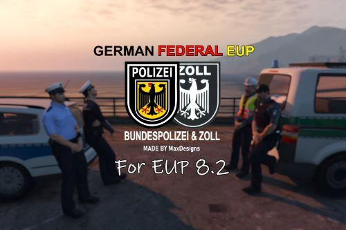 [EUP 8.2+] German Federal EUP [4K] | Bundespolizei & Zoll