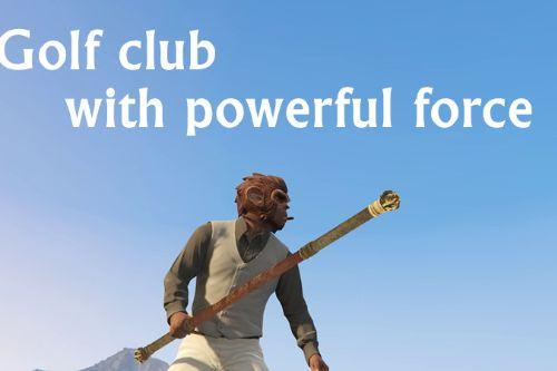 Golf club with powerful force