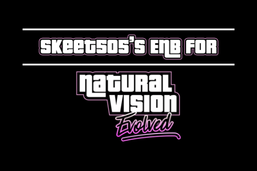 skeet505's ENB for NaturalVision Evolved