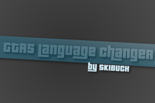 GTA 5 Language Changer (All 12 languages)