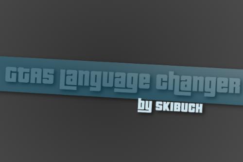 A13e80 gta5 laguage changer by skibuch