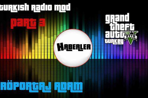 GTA 5 Turkish Radio Mod (HABERLER)